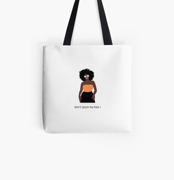 Don't touch my hair! All Over Print Tote Bag