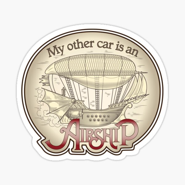 My Other Car Is An Airship Sticker