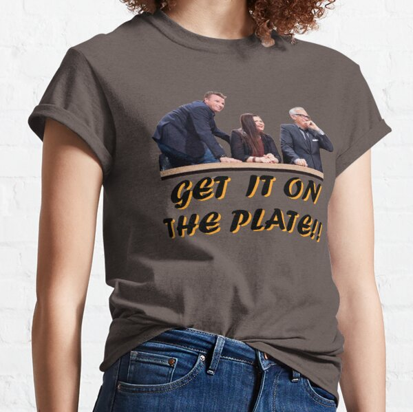 Get It On The Plate! - Version 2 Classic T-Shirt
