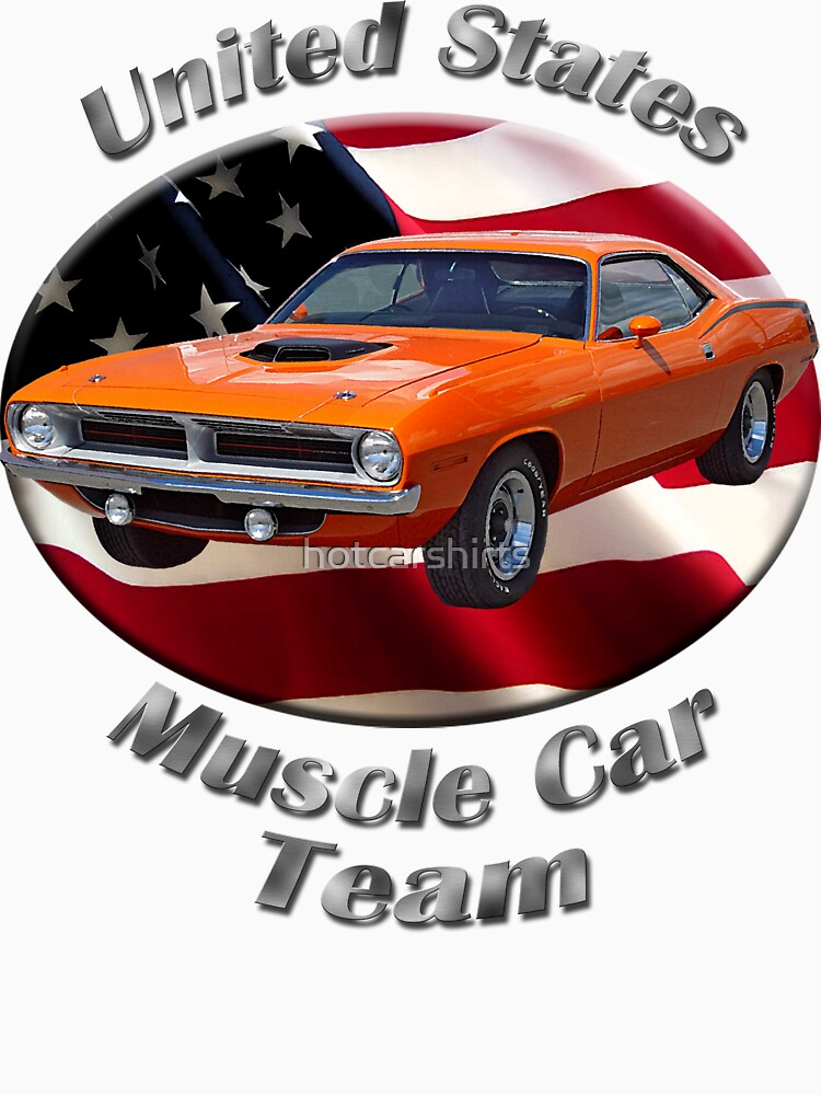 Plymouth Barracuda Muscle Car Team by hotcarshirts