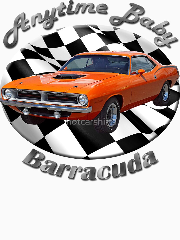 Plymouth Barracuda Anytime Baby by hotcarshirts