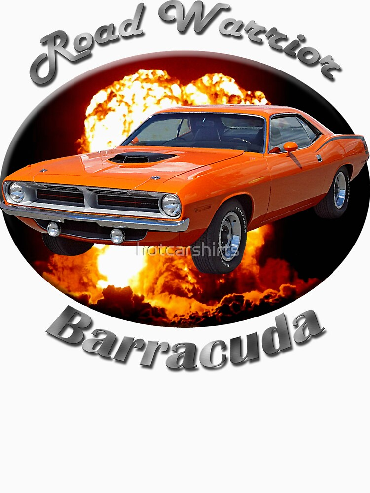 Plymouth Barracuda Road Warrior by hotcarshirts