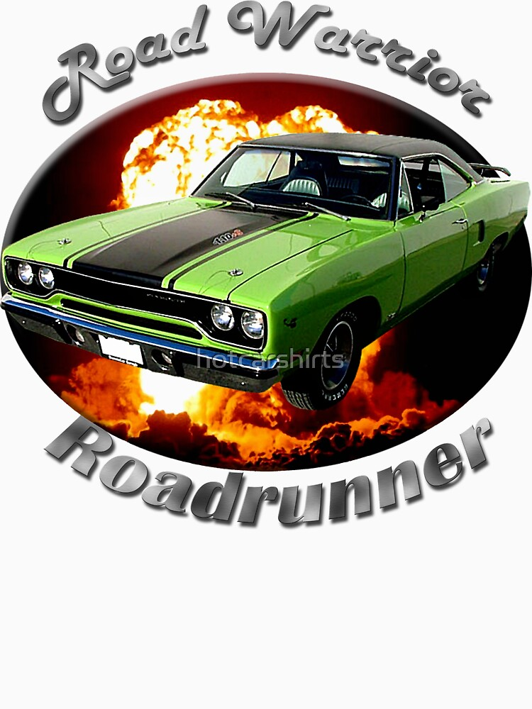 Plymouth Roadrunner Road Warrior by hotcarshirts