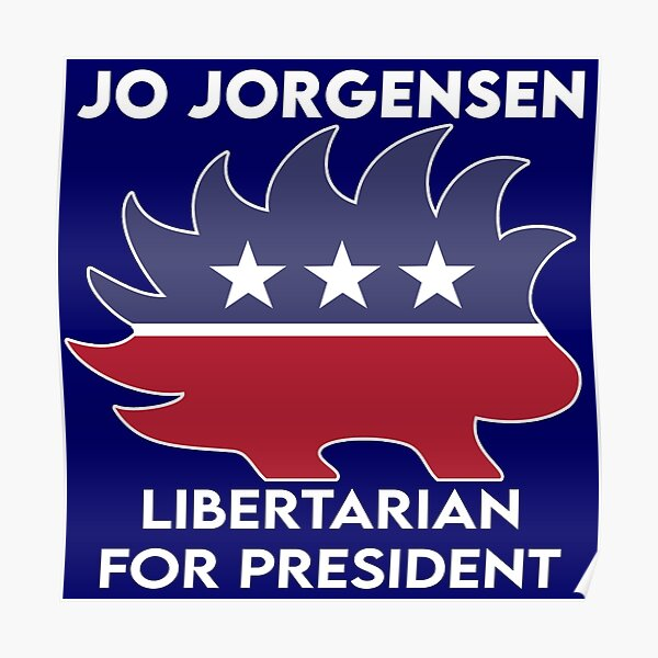 Jo Jorgensen Libertarian for President Porcupine  Poster