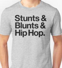 Stunts & Blunts & Hip Hop (v2) Unisex T-Shirt