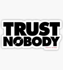 Trust Nobody (v2) Sticker