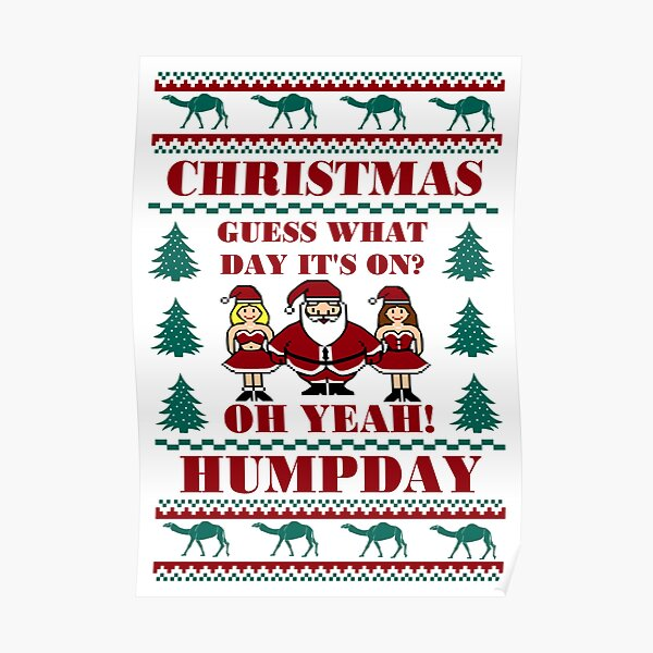 Santa Is Coming to Town on Hump Day  Poster