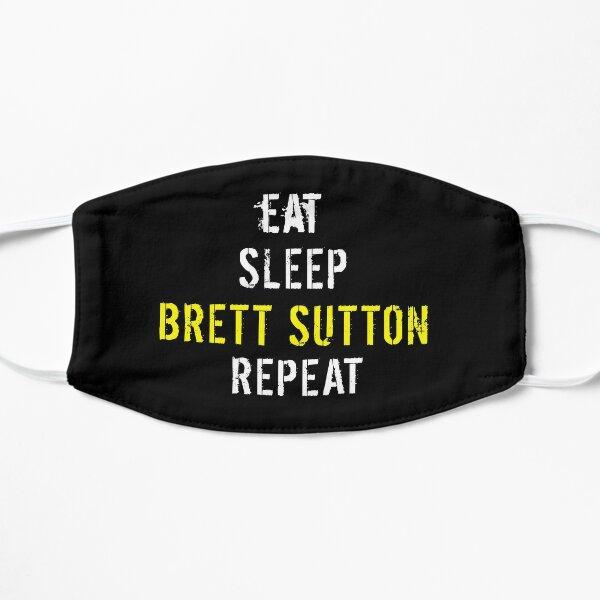 Eat Sleep Brett Sutton Repeat Flat Mask