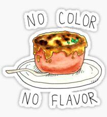 no color no flavor Sticker