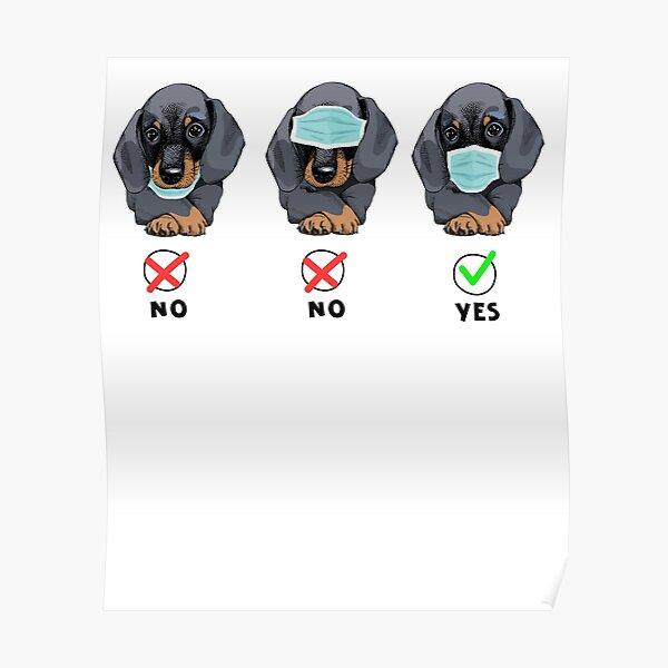 Lustiges Dachsund-Tragemasken-niedliches Hundeliebhaber-Geschenk Poster