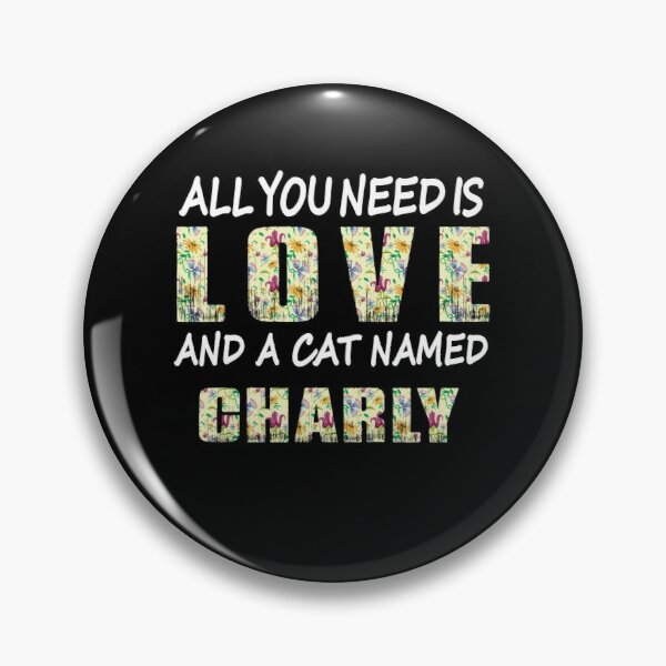 CLASSIC ! CHARLEY SAYS Badge Button Pin