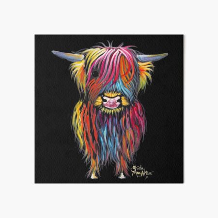 Scottish Hairy Highland Cow ' BRAVEHEART ' by Shirley MacArthur Art Board Print
