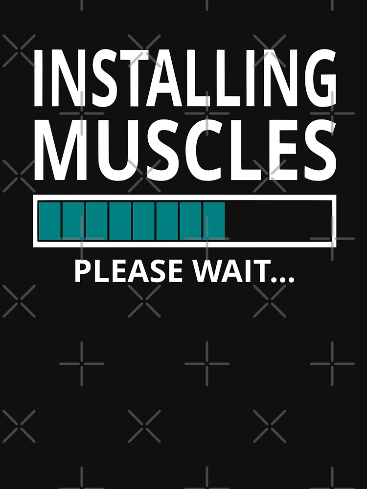 Installing Muscles Please Wait by coolfuntees