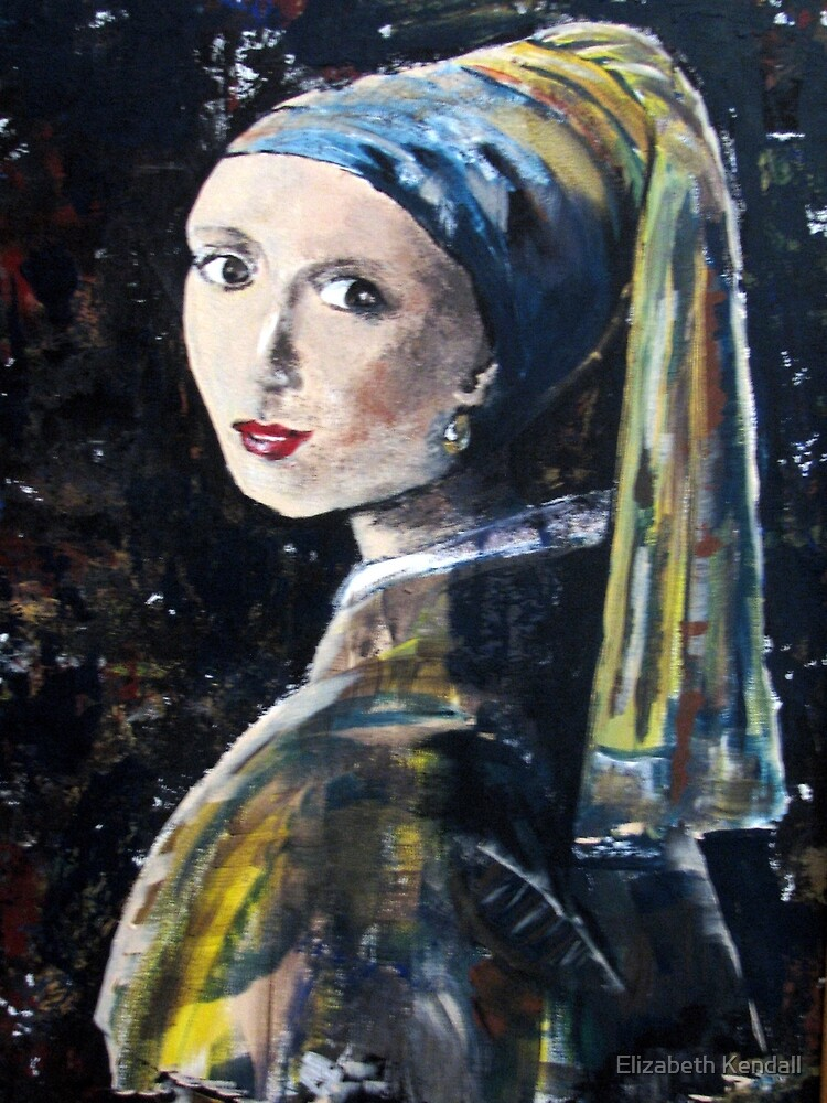 """""""The girl with the pearl earring"""" (after Jan Vermeer) by Elizabeth Kendall"""