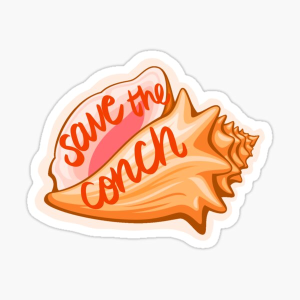SAVE THE CONCH Sticker
