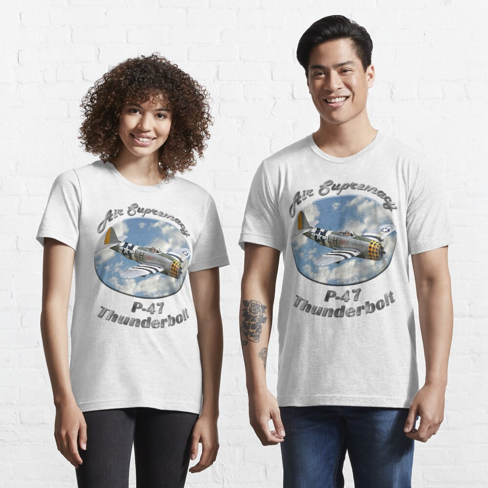 P-47 Thunderbolt Air Supremacy Essential T-Shirt