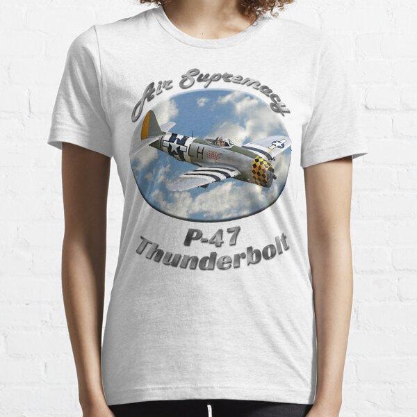 P-47 Thunderbolt Air Supremacy Essential T-Shirt