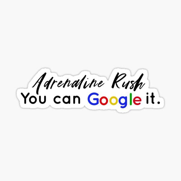 Adrenaline Rush Sticker