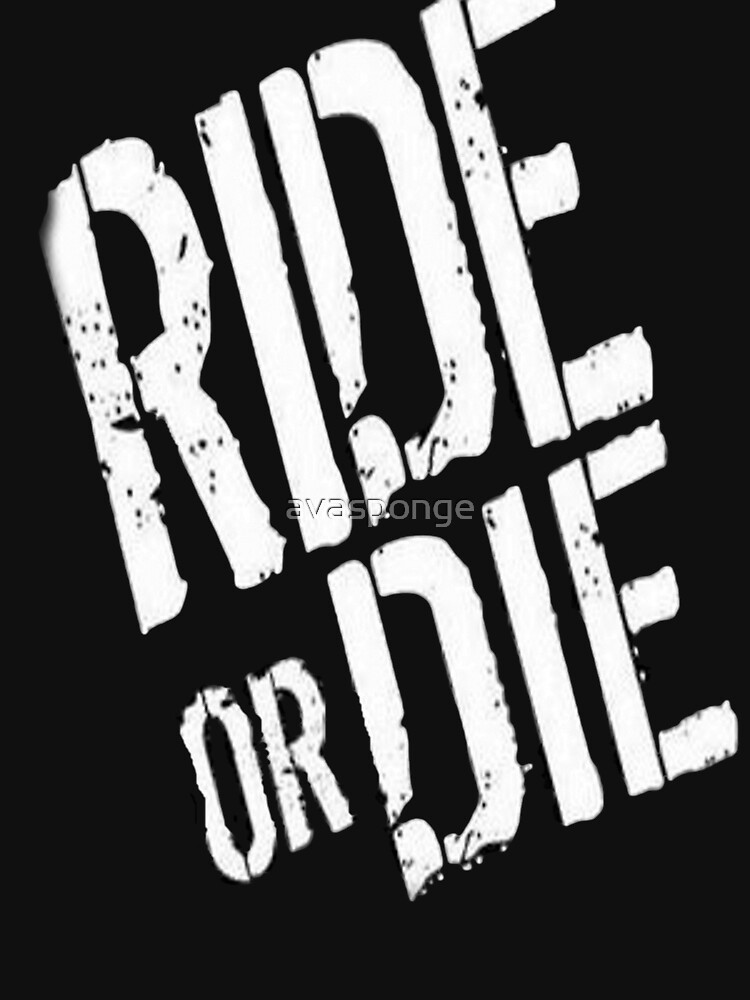 Ride or Die | Unisex T-Shirt