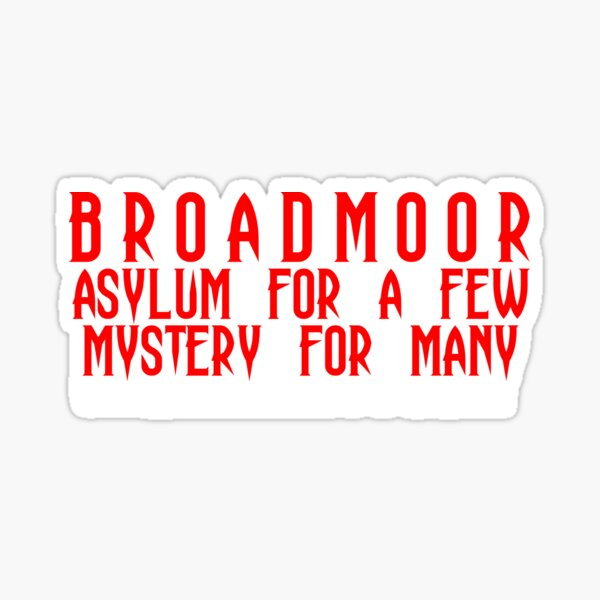 Broadmoor Sinister Official  Sticker