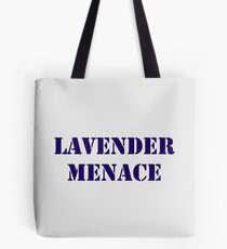 Lavender Menace Tote Bag