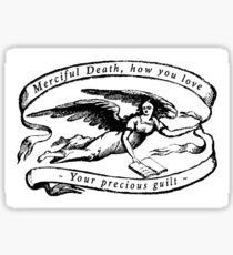 Merciful Death Sticker