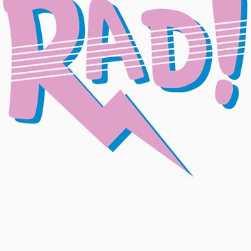 RAD! (80s Edition) by RKSmith