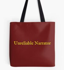 Unreliable Narrator Tote Bag