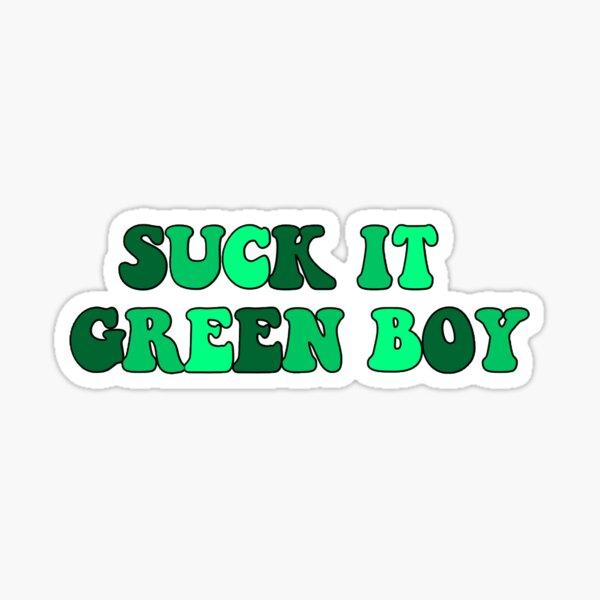 suck it greenboy  Sticker