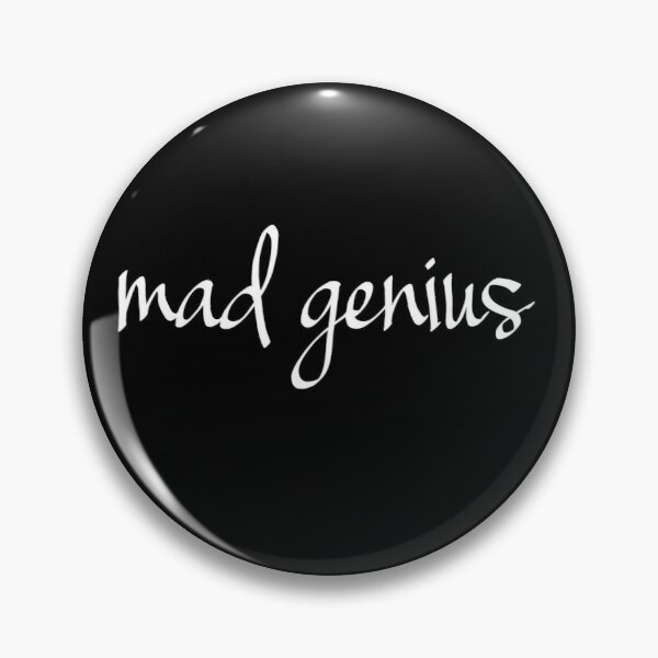 Mad Genius Pin