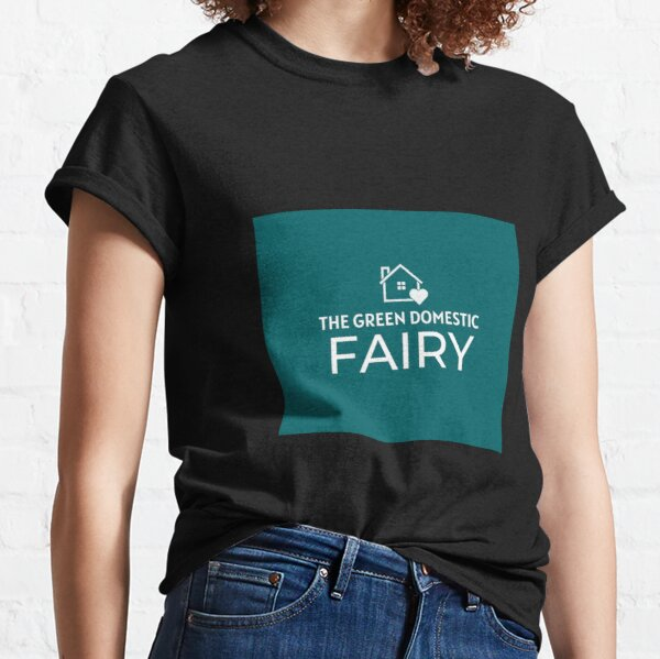 The Green Domestic Fairy  Classic T-Shirt