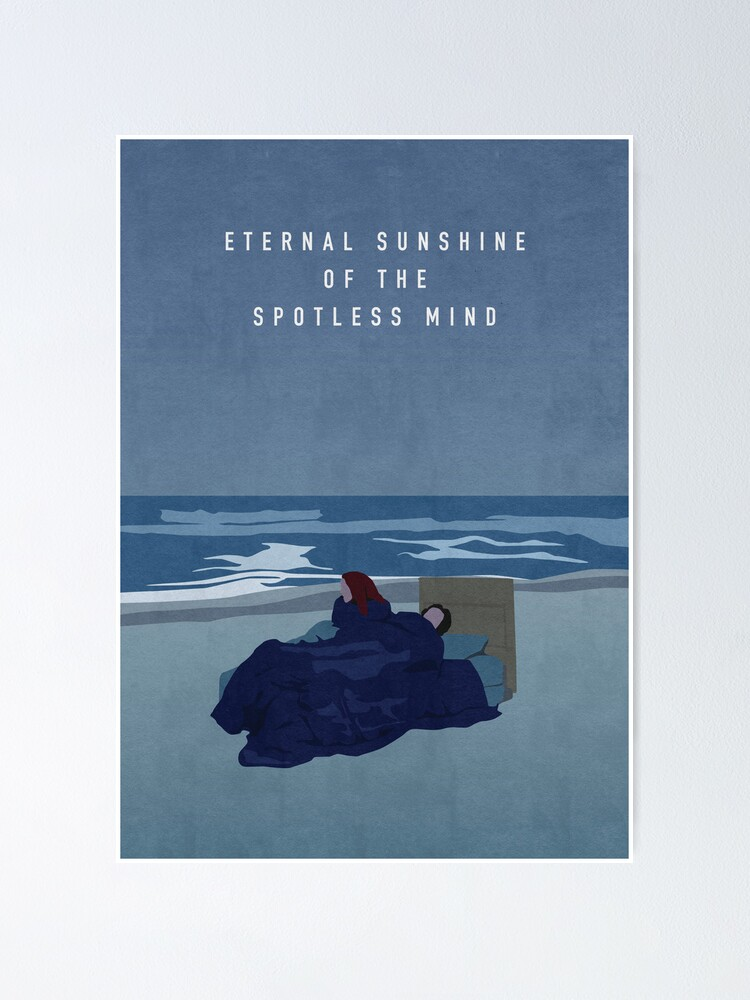 Eternal Sunshine Of The Spotless Mind Poster By Oshilling Redbubble