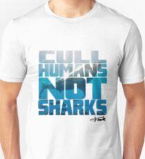 Cull Humans Not Sharks T-Shirt