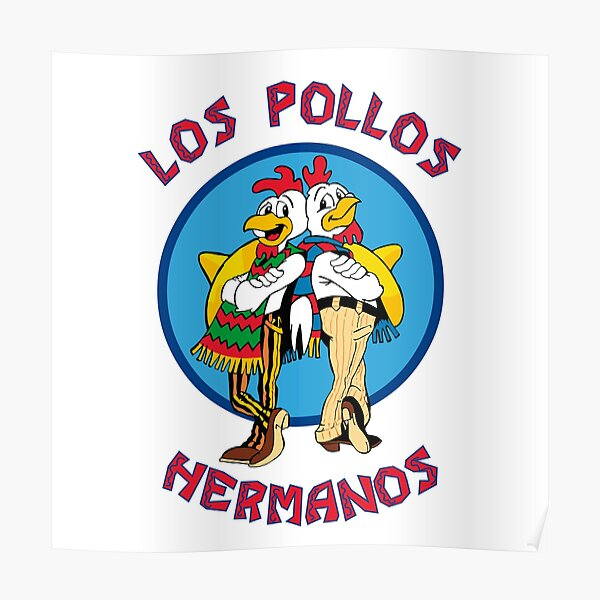 Los Pollos Hermanos - Breaking Bad Poster