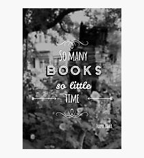 So many books, so little time. Photographic Print