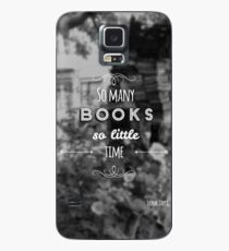 So many books, so little time. Case/Skin for Samsung Galaxy
