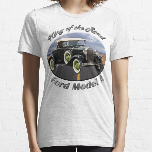 Ford Model A King Of The Road Essential T-Shirt
