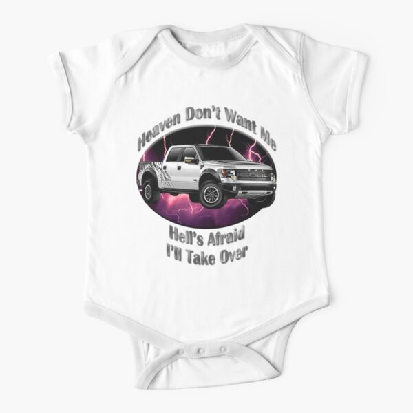 Ford F-150 Truck Heaven Don't Want Me Short Sleeve Baby One-Piece