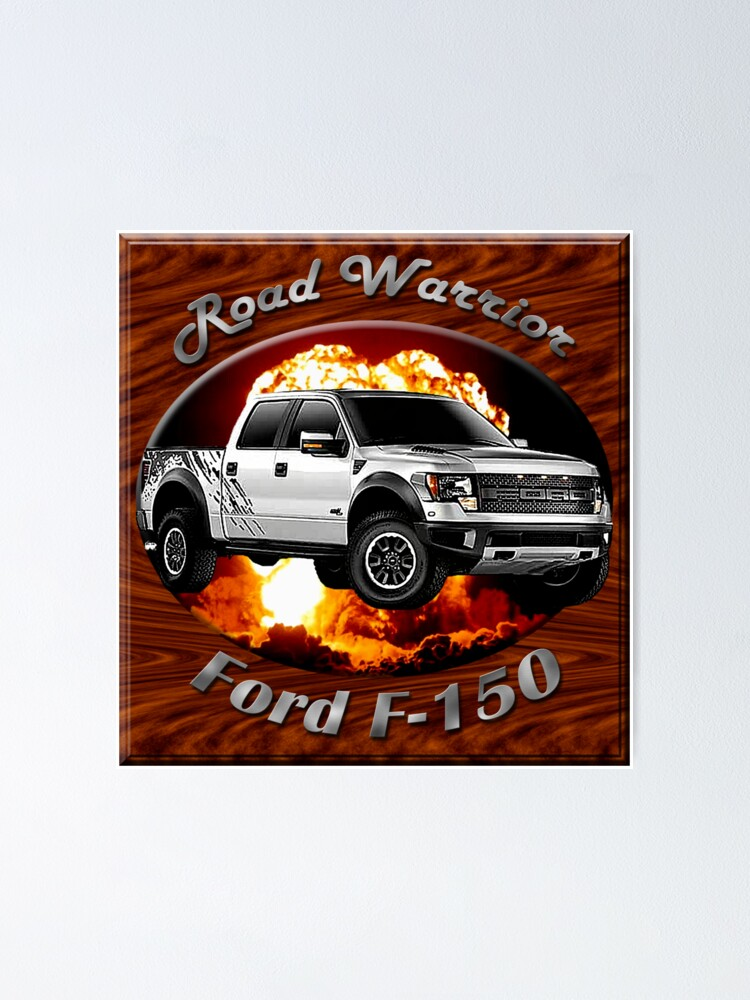Alternate view of Ford F-150 Truck Road Warrior Poster