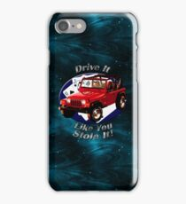 Jeep Wrangler Drive It Like You Stole It iPhone Case/Skin