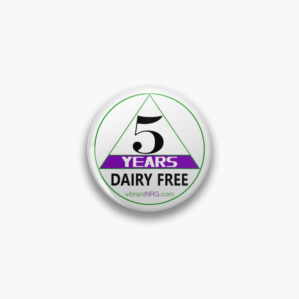 5 Years DAIRY FREE Pin