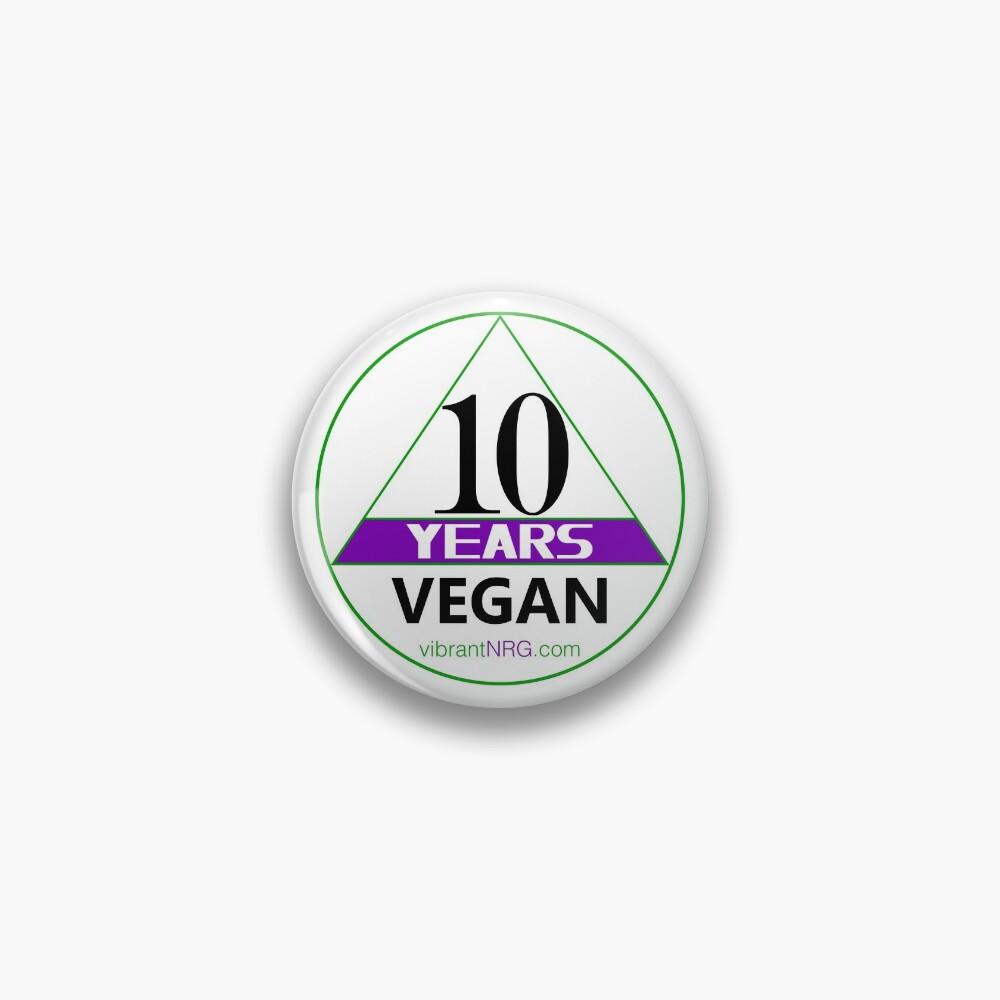10 Years VEGAN Pin