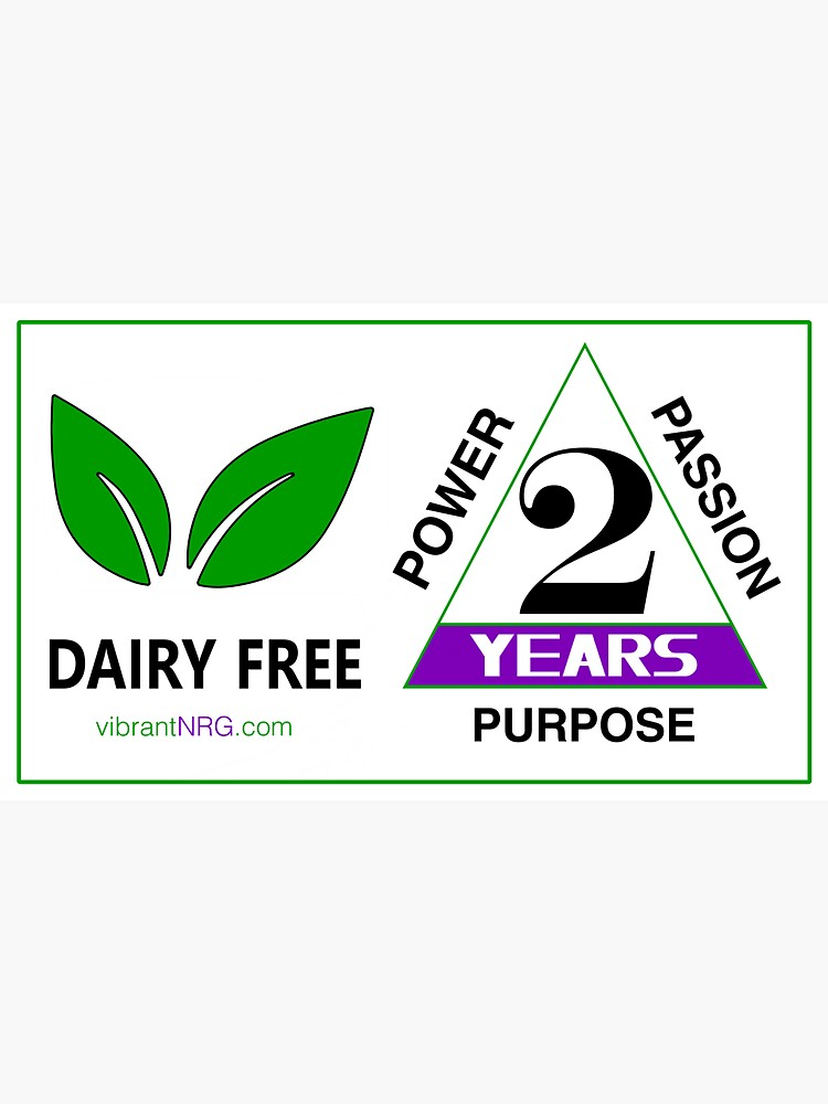 2 Years DAIRY FREE by vibrantNRG