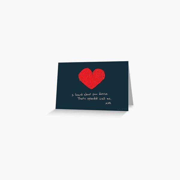 Divorce. Splendid! Greeting Card