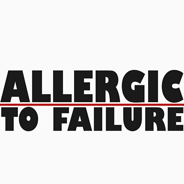 allergic to failure by lukesauds