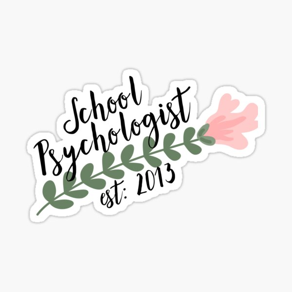 School Psychologist Est 2013 Sticker