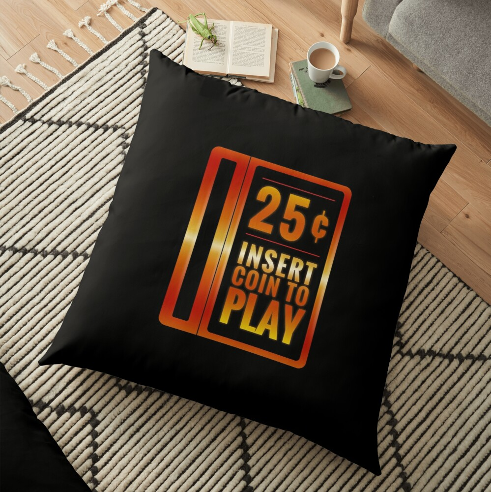 Insert 25¢ to play classic arcade coin slot Floor Pillow