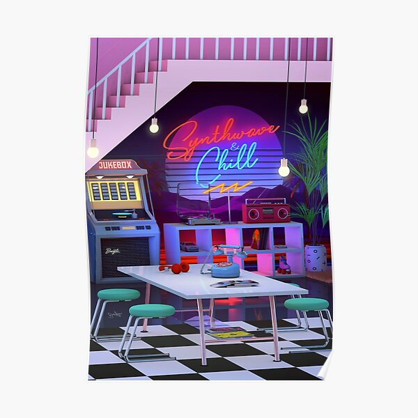 Synthwave And Chill Poster