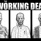 The Working Dead by Derek Stewart