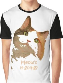 Meow's It Going Graphic T-Shirt